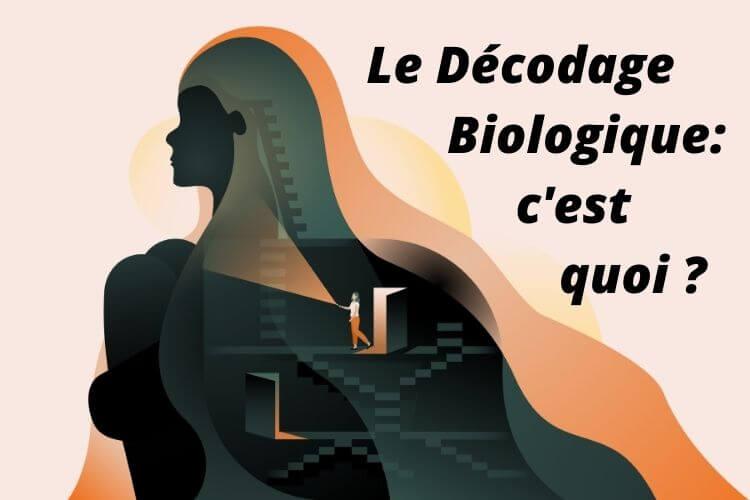Le décodage Biologique: Comment Comprendre sa Maladie?
